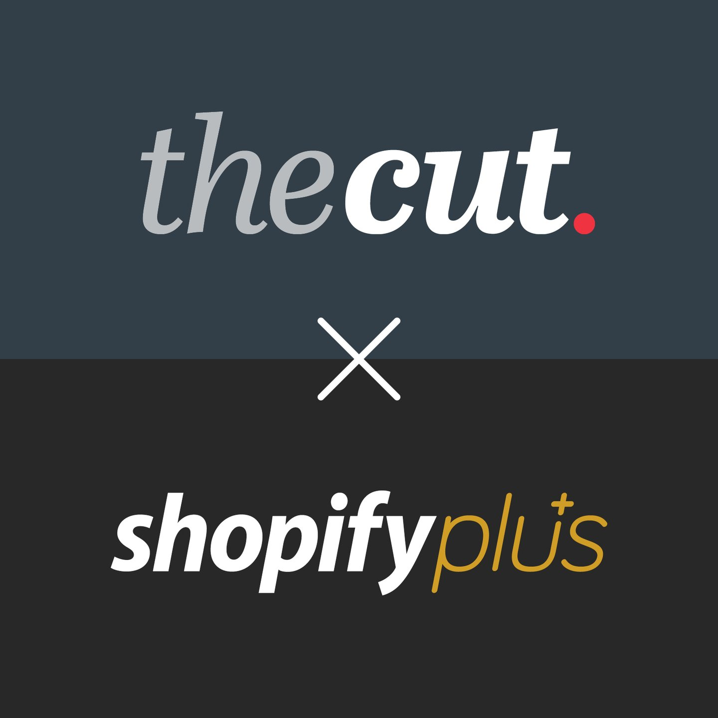 TheCut and Shopify Plus